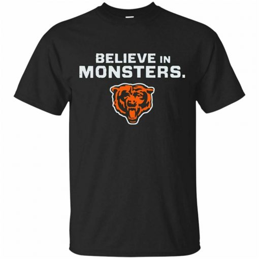 Chicago Bear Funny Football T Shirt Believe In Monsters Black T Shirt Size S 3Xl Loose