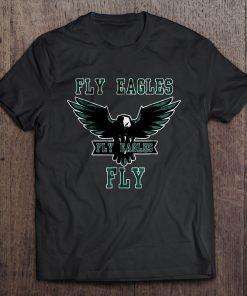 Fly Eagle Fly Eagle Fly Eagle Philadelphia Tshirts