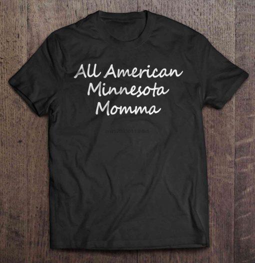 Men T Shirt All American Minnesota Momma Women t shirt