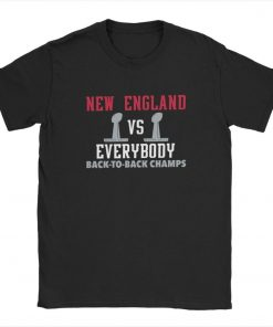 New England VS Everybody Back To Back Superbowl T Shirt for Men Patriots Football Funny Tees 1