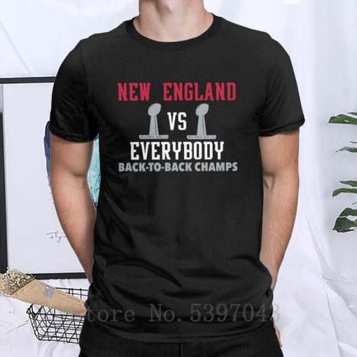 New England VS Everybody Back To Back Superbowl T Shirt for Men Patriots Football Funny Tees