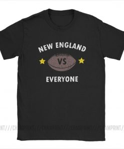 New England VS Everyone Men s T Shirts Football Rugby Patriot Fans Funny Pure Cotton Tees 1