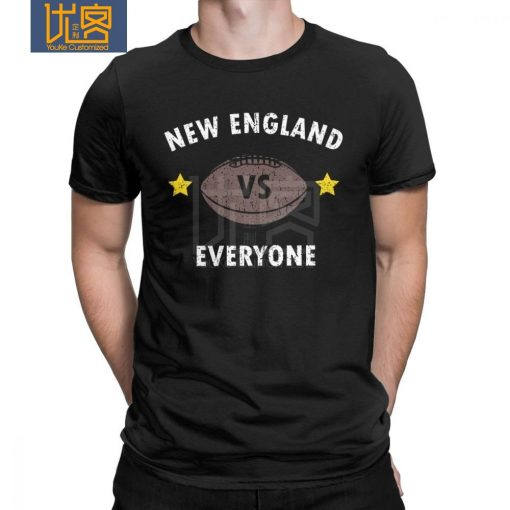 New England VS Everyone Men s T Shirts Football Rugby Patriot Fans Funny Pure Cotton Tees 6
