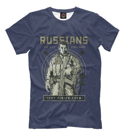 Apmnr Poccnn New T Shirt Russians Do Not Start Wars They Finish Them 100 Quality Cotton