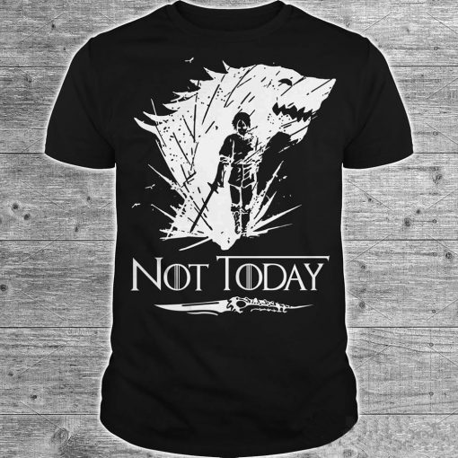 Arya Stark T Shirt Game Of Thrones printing Not Today Tshirt Leisure Comfortable Tops