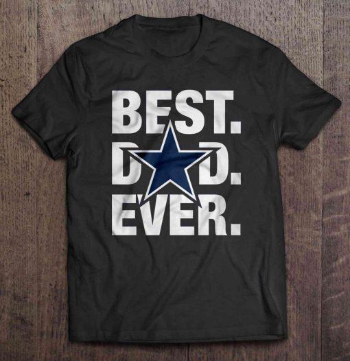 Best Dad Ever Dallas Print T Shirt Short Sleeve O Neck Cowboys Tshirts