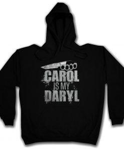 CAROL IS MY DARYL HOODIE SWEATSHIRT The Walking Zombie Dead Knife Zombies men long sleeve gym