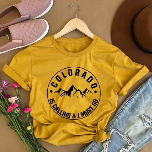 Colorado Is Calling And I Must Go T shirt Stylish Women Rocky Mountains Graphic Adventure Tees 11