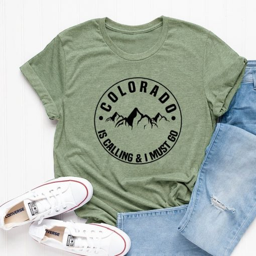 Colorado Is Calling And I Must Go T shirt Stylish Women Rocky Mountains Graphic Adventure Tees 6
