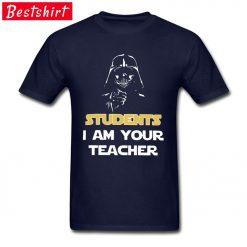 Darth Vader Star War Stickers Print T Shirt Students I Am Your Teacher Starwars Yoda Jedi 1
