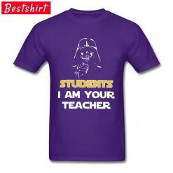 Darth Vader Star War Stickers Print T Shirt Students I Am Your Teacher Starwars Yoda Jedi 4