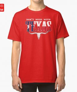 Don t Mess With Texas T Shirt dont mess with texas dont mess texas texan tx 1