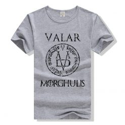 Game of Thrones Valar Morghulis T Shirt Men Women T Shirt Cotton Tshirt Clothing Summer Top 4
