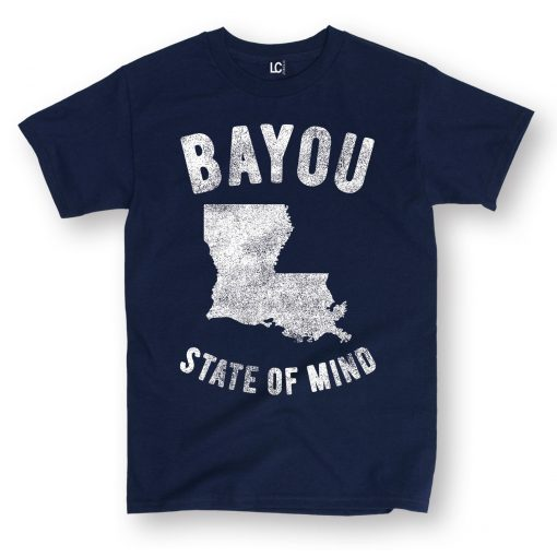 Hot 2019 Men S Fashion Print T Shirt Summer Style Bayou State of Mind Lousiana La