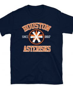 Houston Asterisks Funny Baseball Cheaters Unisex T Shirt Astros Asterisk cheat