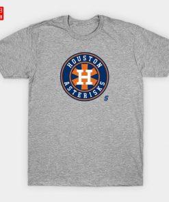 Houston Asterisks T Shirt Asterisks Asterisk Cheaters Cheating Camera Sign Stealing Justin Verlander Astros Houston Baseball 2
