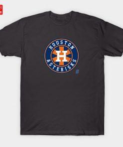 Houston Asterisks T Shirt Asterisks Asterisk Cheaters Cheating Camera Sign Stealing Justin Verlander Astros Houston Baseball 3