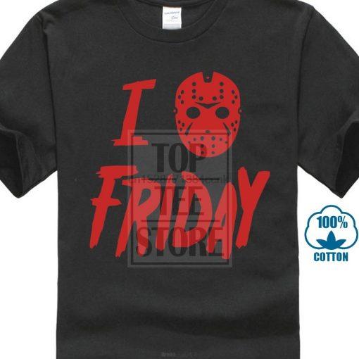 I Love Friday T Shirt Friday The 13Th Jason Vorhees Horror