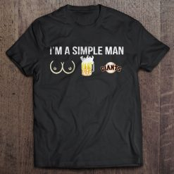 I M A Simple Man I Like Boobs Beer And San Streetwear Harajuku Francisco 100 Cotton 5