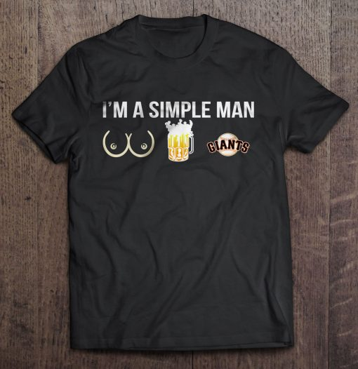 I M A Simple Man I Like Boobs Beer And San Streetwear Harajuku Francisco 100 Cotton 5