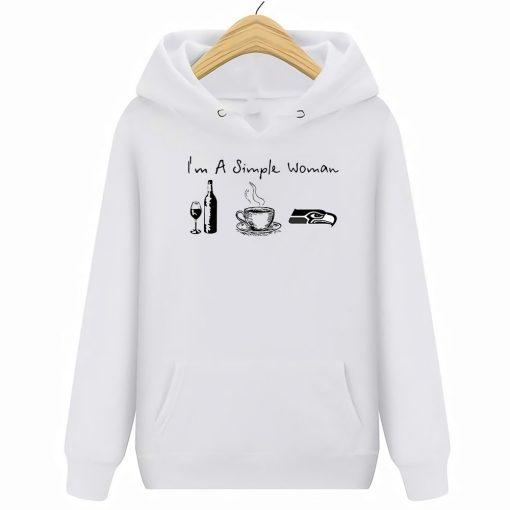 I M A Simple Woman I Like Wine Coffee And Seahawks Hoodies Sweatshirts