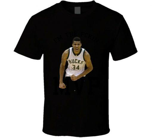 Im The Fckin Mvp Giannis Antetokounmpo T Shirt