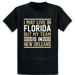 Live In Florida My Team Is In New Orleans T Shirt Graphic Tee Shirt Designing Standard