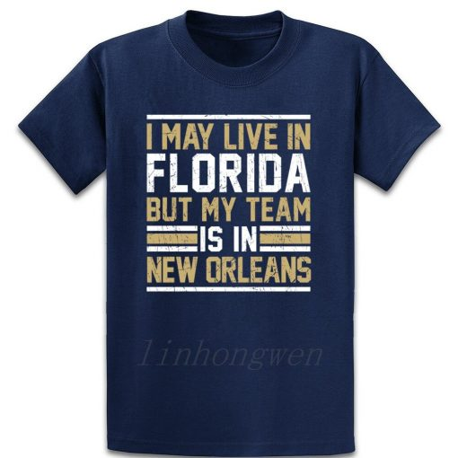 Live In Florida My Team Is In New Orleans T Shirt Graphic Tee Shirt Designing Standard 5
