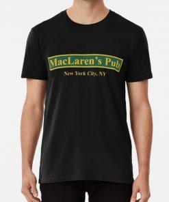 MacLaren s Pub New York How I Met Your Mother T shirt maclarens pub maclarens new
