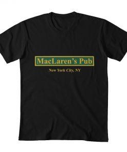MacLaren s Pub New York How I Met Your Mother T shirt maclarens pub maclarens new 4