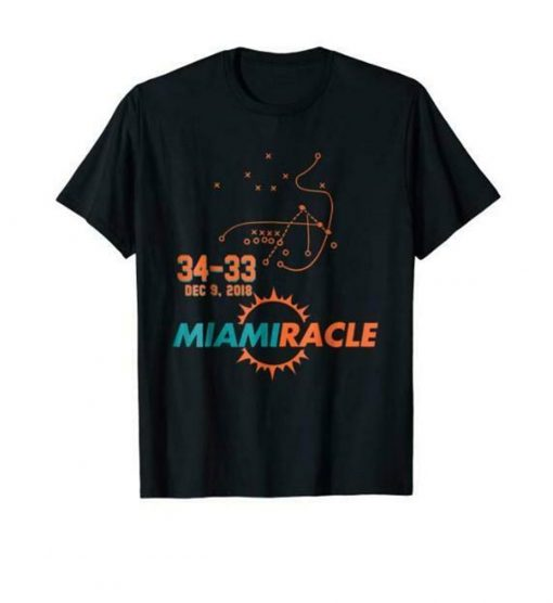 Miami Miracle Funny Miami Football Dolphins T Shirt For Fans M 3Xl Us Trend 2019 Plus