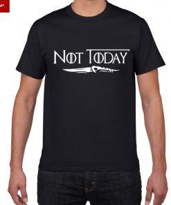 NOT TODAY ARYA STARK GAME OF THRONES T Shirt Faceless Men t shirt House Stark cotton