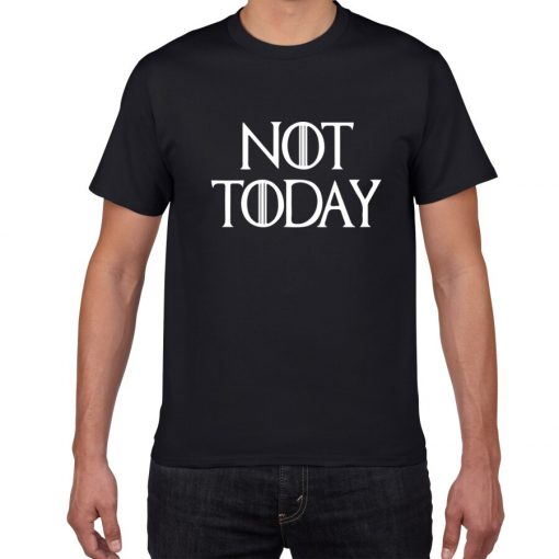 NOT TODAY ARYA STARK GAME OF THRONES T Shirt Faceless Men t shirt House Stark cotton 3