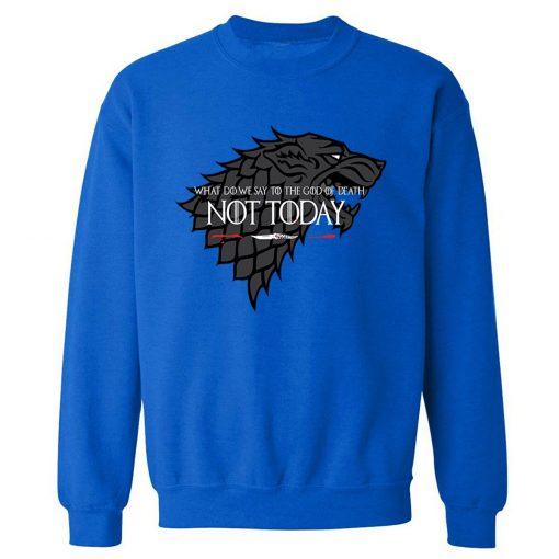 NOT TODAY Sweatshirt Men Game Of Thrones Hoodie Stark Wolf Men s Sweatshirts 2019 Autumn Winter 2