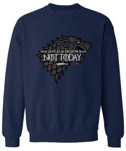 NOT TODAY Sweatshirt Men Game Of Thrones Hoodie Stark Wolf Men s Sweatshirts 2019 Autumn Winter