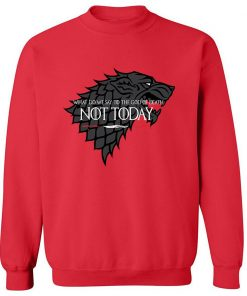 NOT TODAY Sweatshirt Men Game Of Thrones Hoodie Stark Wolf Men s Sweatshirts 2019 Autumn Winter 4