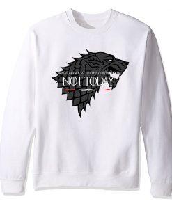 NOT TODAY Sweatshirt Men Game Of Thrones Hoodie Stark Wolf Men s Sweatshirts 2019 Autumn Winter 5