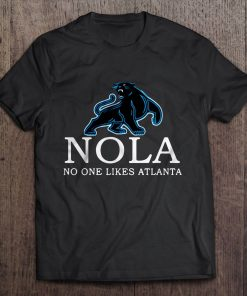 Nola No One Likes Atlanta Carolina Streetwear Harajuku 100 Cotton Men S Tshirt Panthers Tshirts