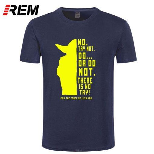 REM New Star Wars Master Yoda Men T Shirt Summer Short Sleeve Cotton Do Or Not 4