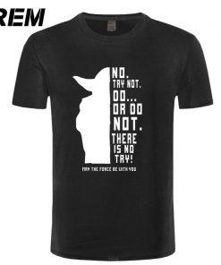 REM New Star Wars Master Yoda Men T Shirt Summer Short Sleeve Cotton Do Or Not 5