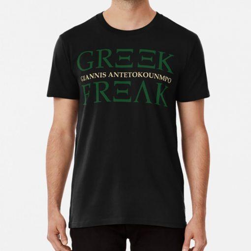 The Greek Freak T Shirt Giannis Antetokounmpo Giannis Antetokounmpo Greek Greek Freak Freak 34 Milwaukee