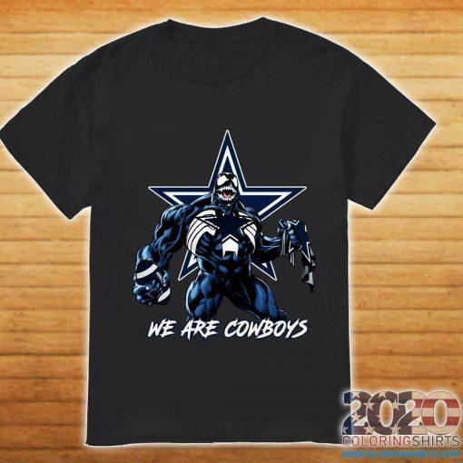 Venom Funny We are Cowboys T shirt Dallas Football Black Short Cowboys Men Men Women Unisex