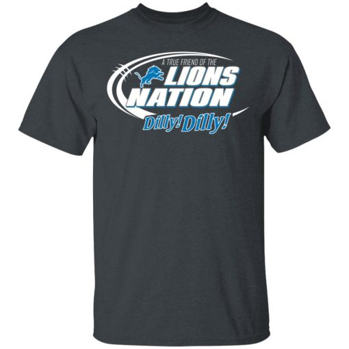 A True Friend Of The Lions Nation T-Shirt