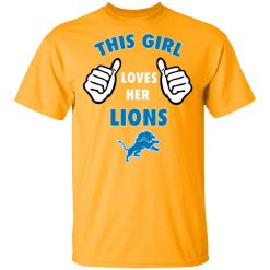 This Girl Loves Her Detroit Lions T-Shirt