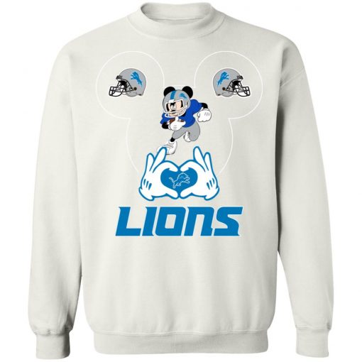 I Love The Lions Mickey Mouse Detroit Lions Sweatshirt
