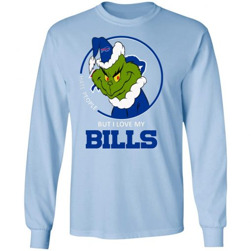 I Hate People But I Love My Buffalo Bills Grinch NFL LS T-Shirt
