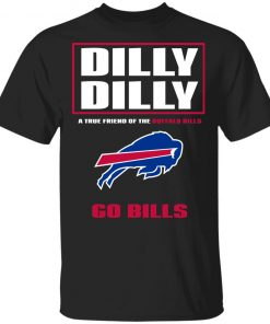 Dilly Dilly A True Friend Of The BUFFALO BILLS Youth T-Shirt