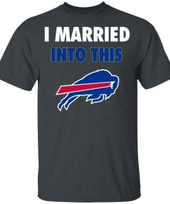 I Married Into This Buffalo Bills Youth T-Shirt