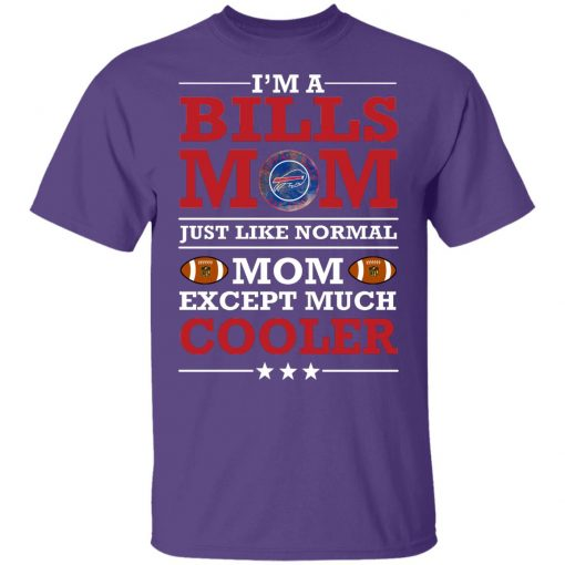 I_m A Bills Mom Just Like Normal Mom Except Cooler NFL Youth T-Shirt