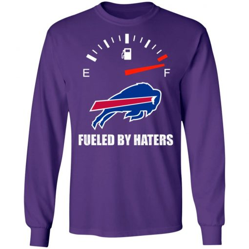 Fueled By Haters Maximum Fuel Buffalo Bills LS T-Shirt